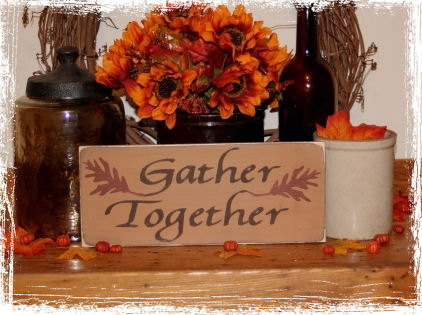 Gather Together Wood Sign-Gather Together -WOOD SIGN- Fall Thanksgiving Holiday Home Decor Gift