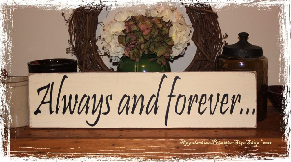 Always and forever� -Wood Sign- Anniversary Wedding Proposal Gift Home Decor-Always and forever� -Wood Sign- Anniversary Wedding Proposal Gift Home Decor