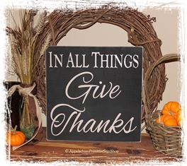 In All Things Give Thanks - WOOD SIGN- Square Fall Rustic Autumn Thanksgiving Home Decor-In All Things Give Thanks - WOOD SIGN- Square Fall Rustic Autumn Thanksgiving Home Decor