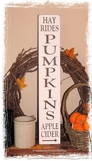 #256 Pumpkins Hay Rides Apple Cider - WOOD SIGN- Vertical Fall Rustic Autumn Thanksgiving Home Decor