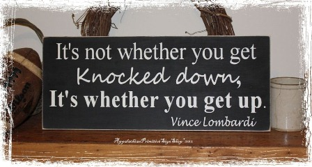 Vince Lombardi Quote It's not whether you get knocked down. It's whether you get up.- Fall Sports Inspirational Athlete Home Decor Gift