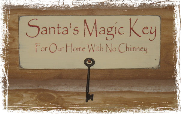 santas magic key for our home with no chimney with primitive nail hanger primitive key - Christmas Wooden Signs