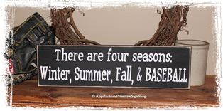 There are four seasons Baseball -WOOD SIGN- Game Room Home Decor Sports Fan Athlete Father's Day Gift