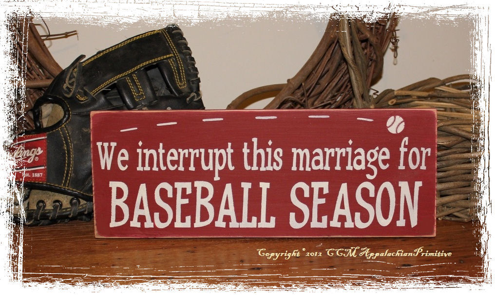 We Interrupt This Marriage for BASEBALL SEASON -Wood Sign- Sports Fan Home Decor
