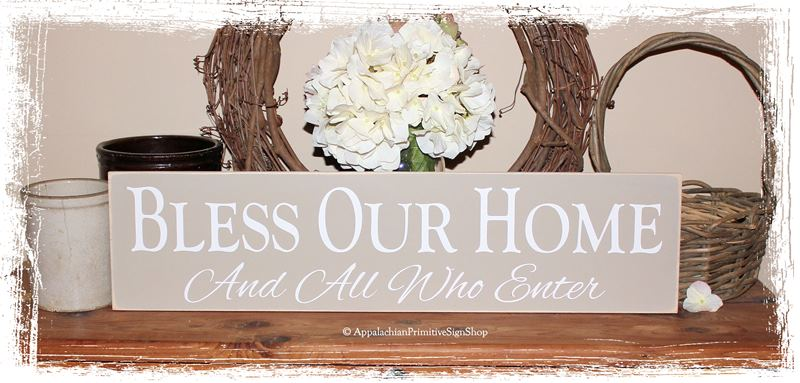 Bless Our Home And All Who Enter WOOD SIGN Family Decor Housewarming Gift Wedding Present