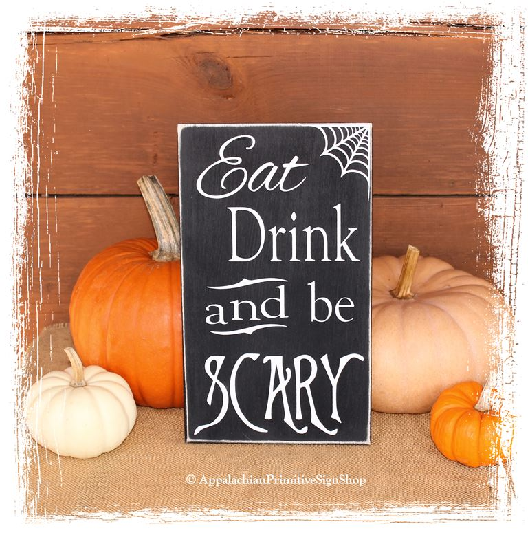 Halloween Home Decor Catalogs: Eat Drink And Be Scary-Halloween DecorHalloween Party