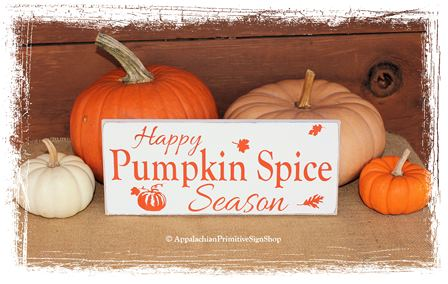 #275 Happy Pumpkin Spice Season-Fall Decor/Thanksgiving Decor /Fall Sign/Kitchen Decor/Thanksgiving Sign/Home Décor/Handcrafted