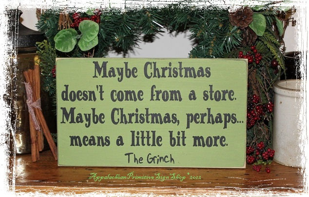 the grinch quote maybe christmas doesnt come from a store wood sign christmas decoration home decor - Christmas Decoration Quotes