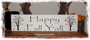 Happy Fall Y'all with Trees -Wood Sign- Seasonal Decor