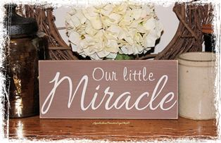 Our Little Miracle Wood Sign