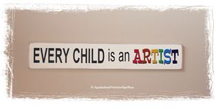 Every Child is an Artist WOOD SIGN Home Decor Kid Family Child Artwork Display Area Sign