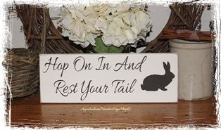 Hop On In And Rest Your Tail Wood Sign