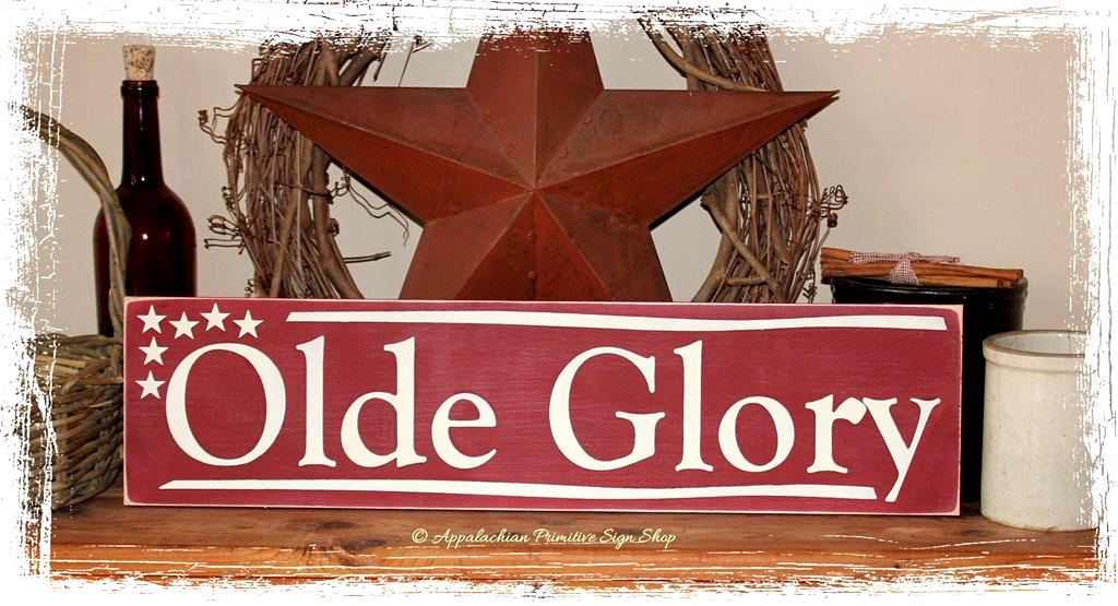 Olde Glory Flag Wood Sign