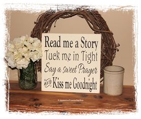 Read me a Story, Tuck me in Tight, Say a Sweet Prayer, and Kiss Me Goodnight Nursery D�cor Baby Shower Gift Baby Photo Prop WOOD SIGN Home Decor Family Sign