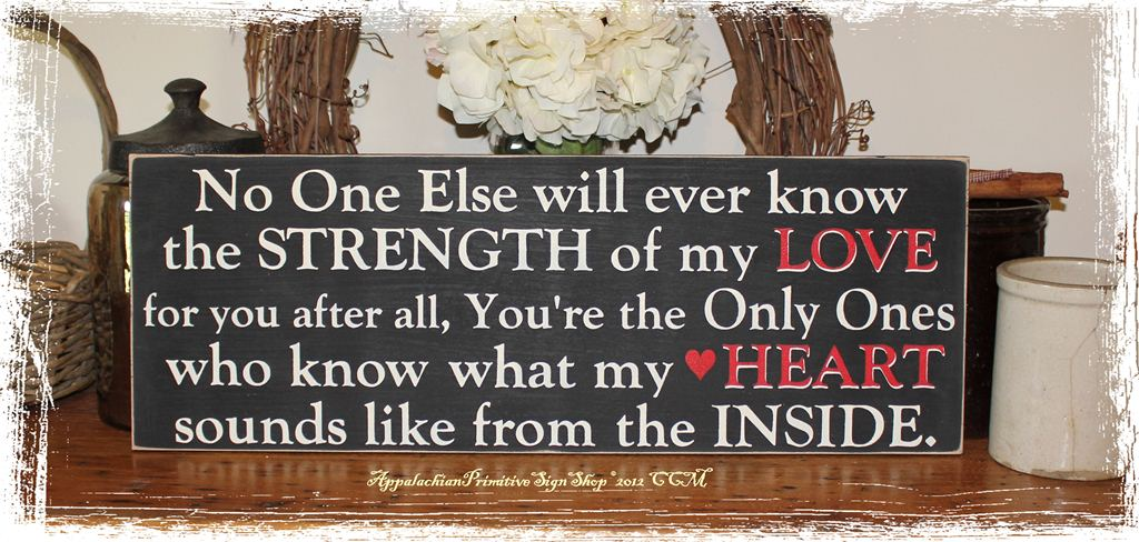 Strength Of My Love Plural Quote  Wood Sign  Mother To Children Home Decor  Gift Nursery