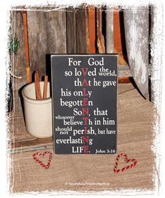 #302 Valentine For God So Loved John 316 -WOOD SIGN- Valentine's Day Gift Valentine Decor Bible Verse Christian Home Decor