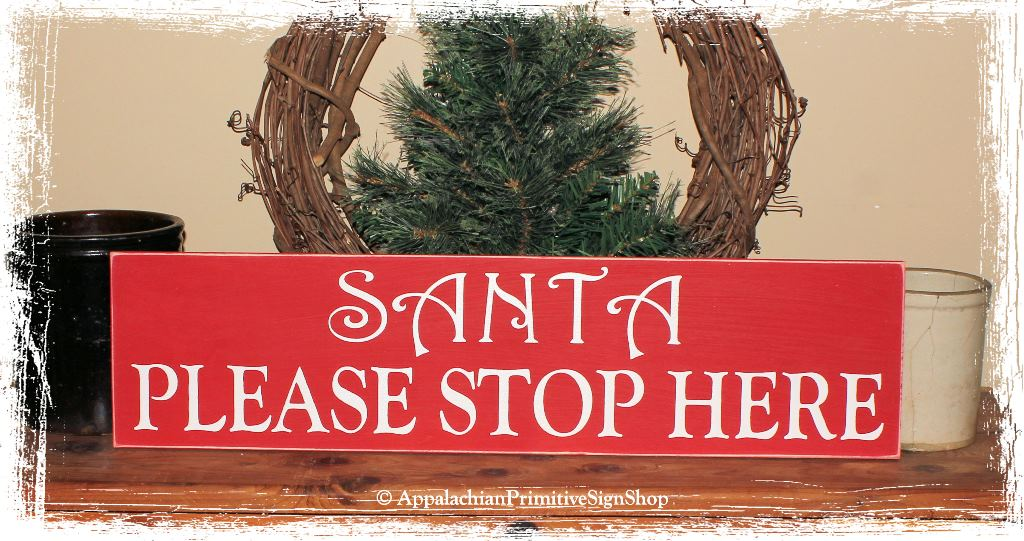Santa Please Stop Here - WOOD SIGN- Christmas Decoration Home Decor