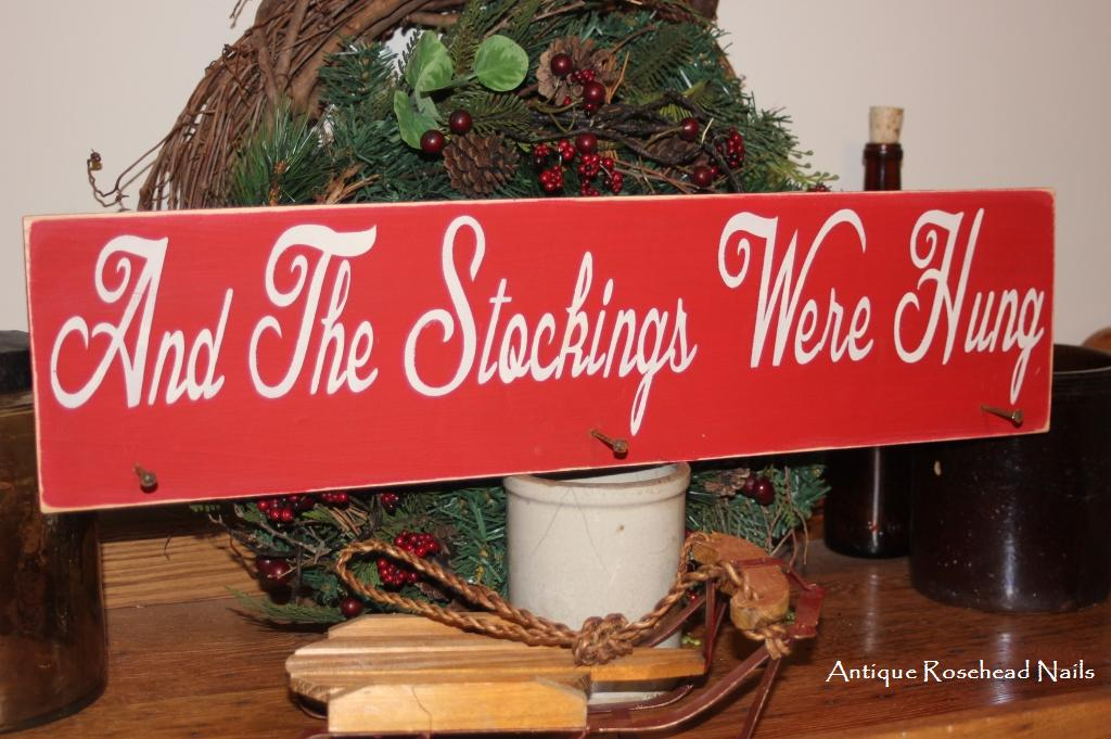And The Stockings Were Hung 3 Antique Primitive Nails Wood Sign Stocking Hanger