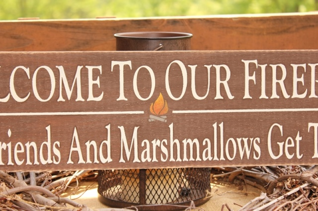 Welcome To Our Firepit Where Friends And Marshmallows Get Toasted -WOOD  SIGN- Home Decor Outdoor - Welcome To Our Firepit Where Friends And Marshmallows Get Toasted